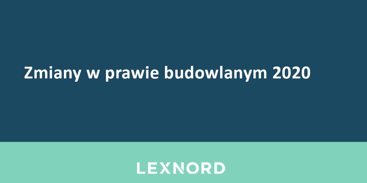 https://www.lexnord.com/wp-content/uploads/2020/03/Zmiany-w-prawie-budowlanym-2020-1280x640.png