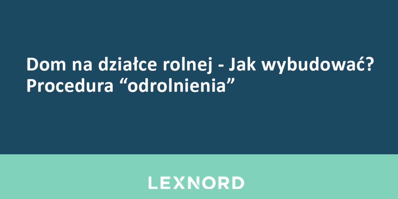 https://www.lexnord.com/wp-content/uploads/2020/06/domnadzialcerolnej-1280x640.png