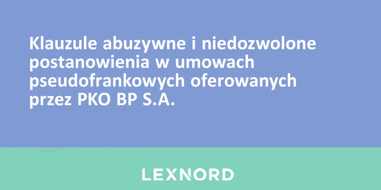 https://www.lexnord.com/wp-content/uploads/2021/06/Klauzule-abuzywne-pko-bp-1280x640.png